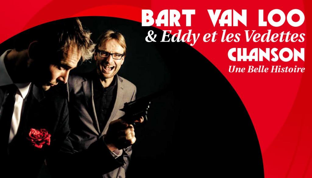 Bart Van Loo & Eddy et les Vedettes - une Belle Histoire